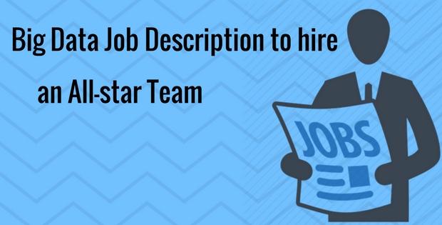 Big Data Job Description