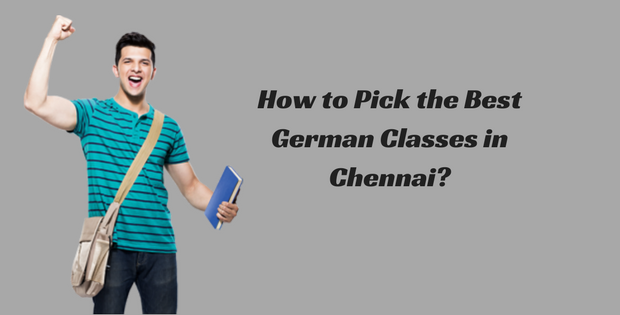 How to Pick the Best German Classes in Chennai?