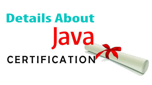 What Should You Know About Every JAVA Certification?
